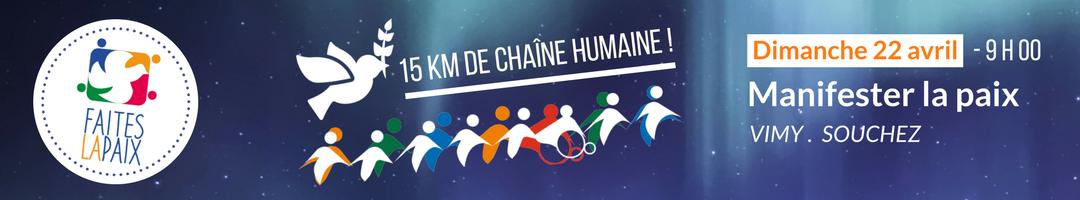 Dimanche 22 avril - Une chaîne humaine de 15 km pour la paix !